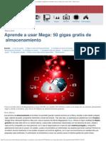 Aprende a Usar Mega_ 50 Gigas Gratis de Almacenamiento · Tecnología en Español.