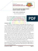 A STUDY OF CULTIVATION OF MEDIA HABITS AMONG SCHOOL CHILDREN