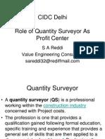 R-quantity Surveyors as Profit Center