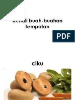 Kenali Buah-buahan Tempatan
