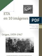 ETA en 10 Imagenes