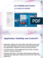 Top 5 Features of Application Visibilty and Control