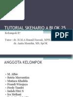 TUTORIAL SKENARIO A BLOK 25.pptx