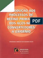ABM - Introdução Aos Processos de Refino Primário Dos Aços Nos Convertedores à Oxigênio