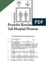 Prosedur Keselamatan Lift Hospital Penawar