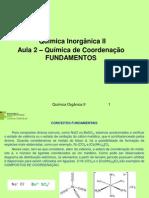 QI2_Aula 2_Química de Coordenação