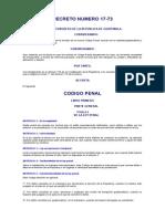 Codigo Penal Guatemalteco Decreto Del Congreso 17-73 (actualizado con su reformas)