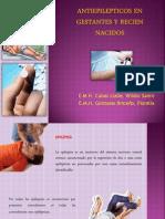 Antiepilepticos en Gestantes y Recien Nacidos