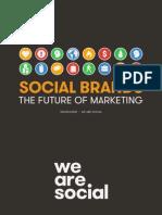 Socialbrands Thefutureofmarketingsimonkempwearesocialv01 140427201758 Phpapp01