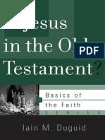 Is Jesus in the OT (Iain Duguid)