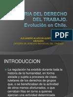 Historia Del Derecho Del Trabajo. Evolucion Chilena