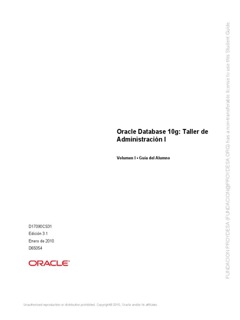 Oracle Database 10g - Taller de Administración I Volumen I - Guía ...