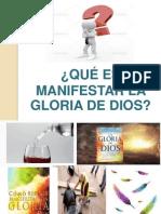 La Manifestación de La Gloria de Dios