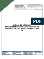 MANUAL DE NORMAS Y PROCEDIMIENTOS PARA EL PERSONAL DE VIGILANCIA DE SEGURIDAD DE VENALCASA.pdf