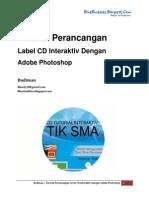 Budiman Tutorial 2 - Perancangan Label CD Interaktiv Dengan Adobe Photoshop