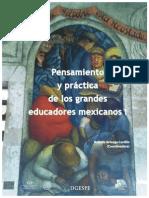 Pensamiento y Practica de Los Grandes Educadores Mexicanos I