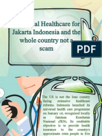 Universal Healthcare for Jakarta Indonesia and the whole country not a scam