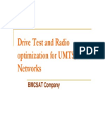 Drive Test and Radio Optimization for UMTS_GSM Networks