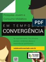 Pesquisa Jovem e Consumo Mediático em Tempos de Convergência 2014