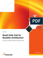Small Cells Call for Scalabale Architecture Freescale