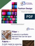 Fibers Fabrics