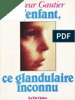 Aaa Gautier Jean L Enfant Ce Glandulaire Inconnu Bis