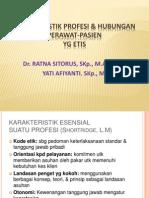 Karakteristik Profesi & Hubungan Perawat-pasien