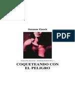 Enoch Suzanne - Samantha Jellicoe 01 - Coqueteando Con El Peligro