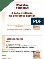 workshop_Auto-avaliação da BE_carlavalente