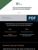 A Importância Da Ortopantomografia