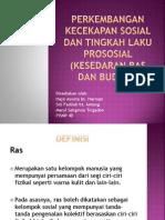 Perkembangan Kecekapan Sosial Dan Tingkah Laku Prososial (
