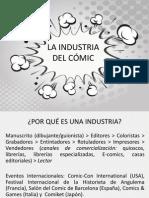 La Industria Del Cómic