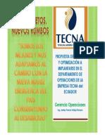 Propuesta de Mejora y Optimización a Implantarse en El Departamento de Operaciones de La Empresa Tecna Del Ecuador Jardey f. Vallejo