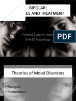 Bipolar (Theories and Treatment)
