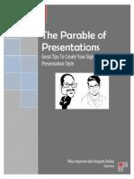 The Parable of Presentations Dantotsu