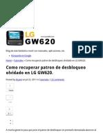 Como Recuperar Patron de Desbloqueo Olvidado en LG GW620