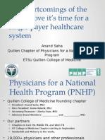 Anand Saha's presentation for Physicians for a National Health Program