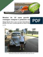 Menino de 10 Anos Guarda Dinheiro e Consegue Comprar o Primeiro Carro