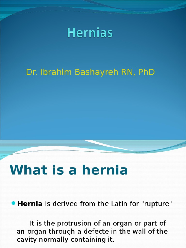 Hernias 02ppt | Diseases And Disorders | Medicine