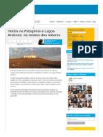 Hotéis Na Patagônia e Lagos Andinos_ Os Relatos Dos Leitores