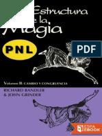 La Estructura de La Magia II - Richard Bandler