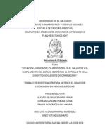 Situación Jurídica de Los Indigentes en El Salvador y El Cumplimiento Del Estado Conforme Al Articulo 70 de La Constitución ¿Existe Discriminación