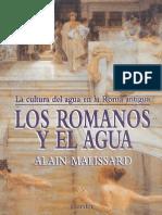 Alain Malissard, Los Romanos y El Agua