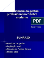 A Importância Da Gestão Profissional No Futebol Moderno