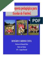 Romario Cardoso - Uma Proposta Pedagógica Para Escolas de Futebol