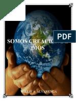 Somos Creacion de Dios Por Willie Alvarenga(1)