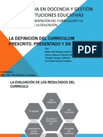 La Definición Del Curriculum Prescrito, Presentado y