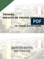 20110614 Tiroides Dr Miguel Eljure