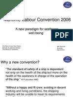 1 Maritime Labour Convention 2006 ( Medical)