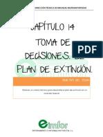 Capitulo 14 Toma de Decisiones. El Plan de Extincion
